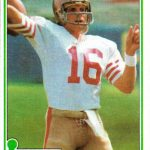Joe Montana Rookie Card Still Cool