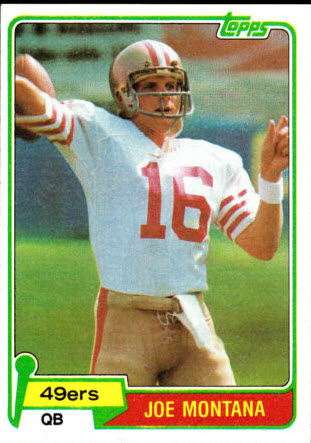 1981 Topps Joe Montana Rookie Card