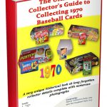 Collectors Guide to 1970 Baseball Cards