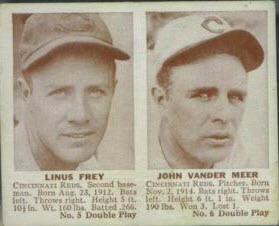 Johnny Vander Meer 1941 Double Play Card Linus Frey