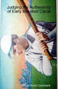 Judging the Authenticity of Early Baseball Cards cover