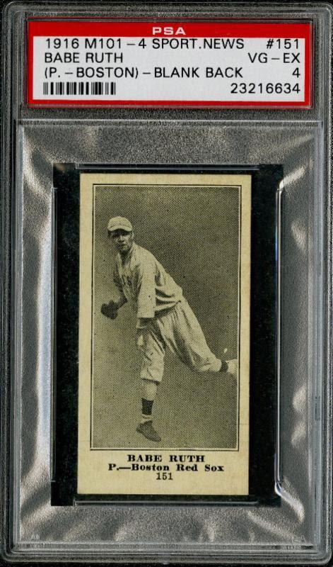 Babe Ruth rookie card 1916 M101-4