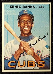 Ernie Banks 1967 Topps
