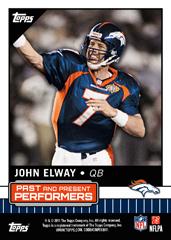 John Elway 2015 Topps Past Present Performers