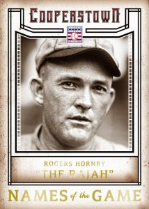 Panini Cooperstown Names of the Game Rogers Hornsby