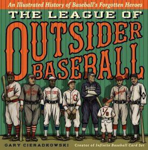 League of Outsider Baseball book