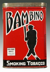 Yes, you could buy a tin of Babe Ruth endorsed tobacco