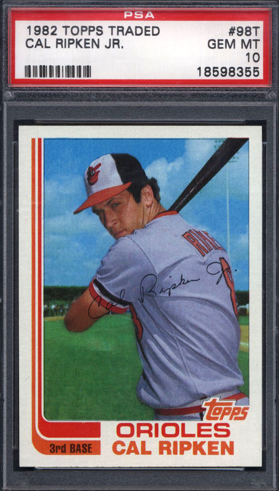 Cal Ripken 1982 rookie Traded card PSA 10