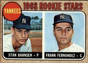 Stan Bahnsen-Frank Fernandez