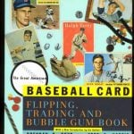 Great American Baseball Card Flipping Trading Bubble Gum book