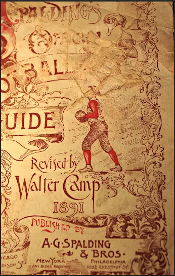 Walter Camp Spalding Football Guide 1891