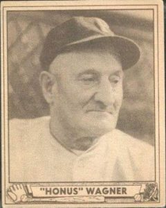 Honus Wagner 1940 Play Ball