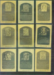 Hall of Fame Matalic Plaque Cards.  They are just like standard cards except they are solid metal