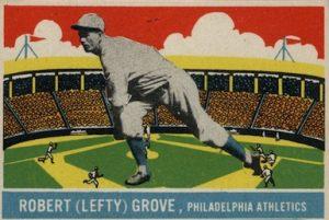 1933-DeLong-Baseball-Lefty-Grove