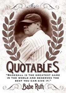 Leaf Babe Ruth Collection Quotables