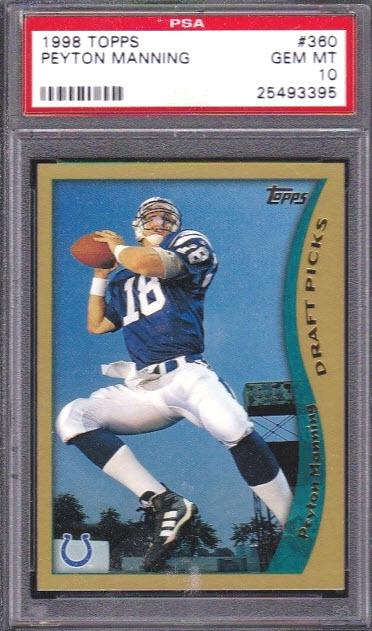 Peyton Manning 1998 Topps PSA 10 rookie card