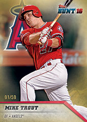 Topps Bunt 2016 Mike Trout