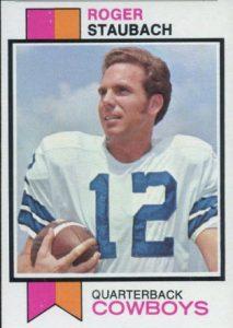 Roger Staubach 1973 Topps
