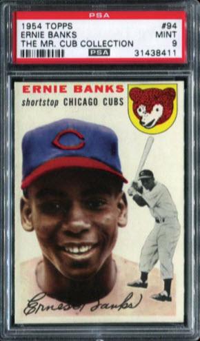 Ernie Banks rookie card PSA 9