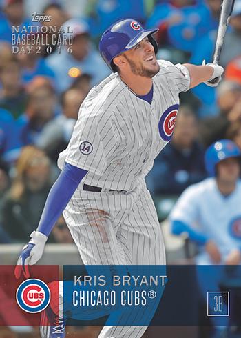 Kris Bryant 2016 National Baseball Card Day