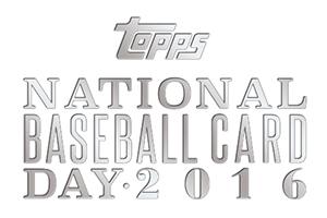 2016 National Baseball Card Day