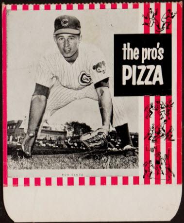 Ron Santo 1966 Pros Pizza