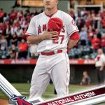 Mike Trout 2017 Topps Opening Day National Anthem card
