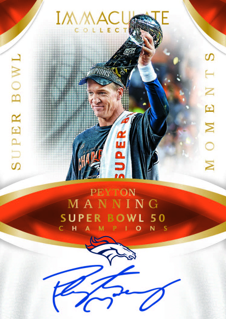 Peyton Manning 2017 Immaculate Super Bowl Moments